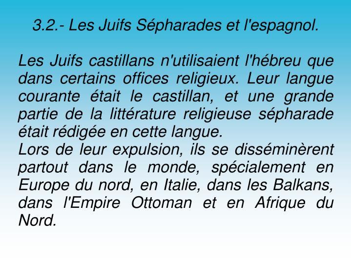 3.2.- Les Juifs Sépharades et l'espagnol.