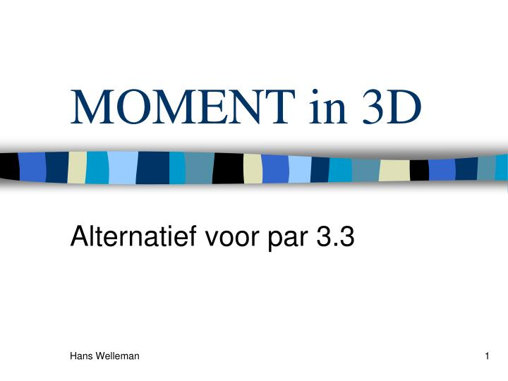 moment in 3d n.