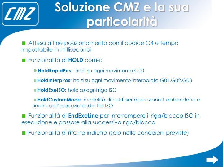 Soluzione CMZ e la sua particolarità