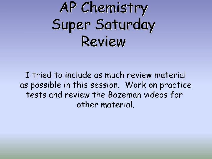 ap chemistry super saturday review n.