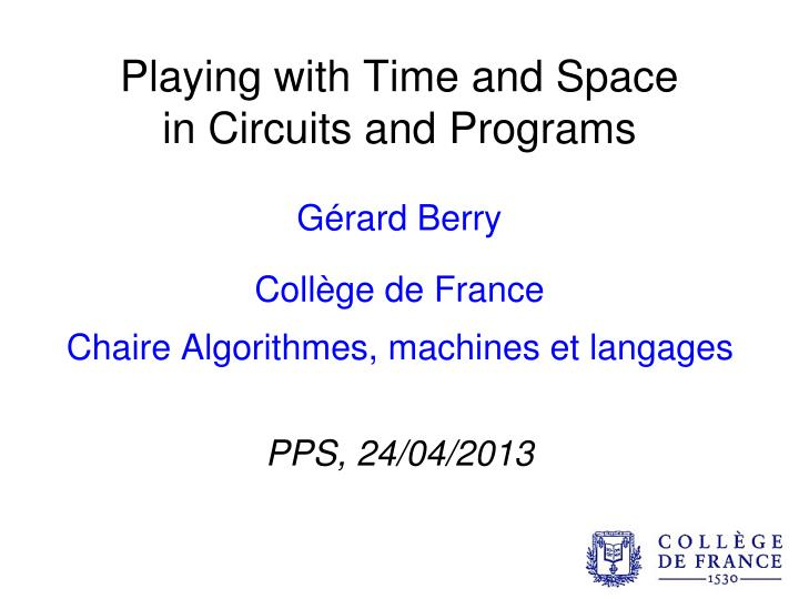 playing with time and space in circuits and programs n.