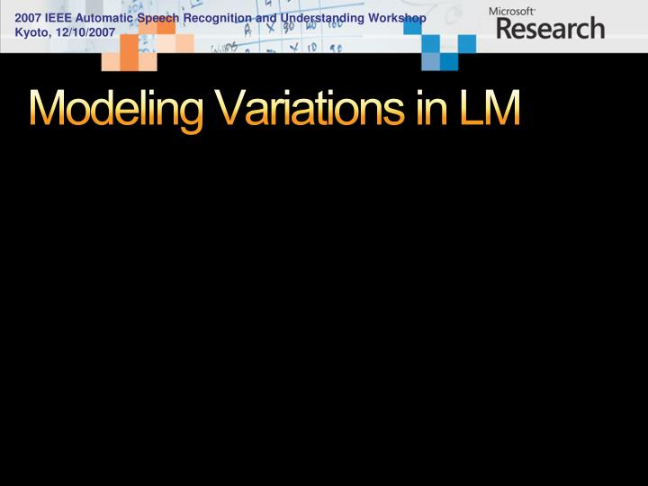 Modeling Variations in LM