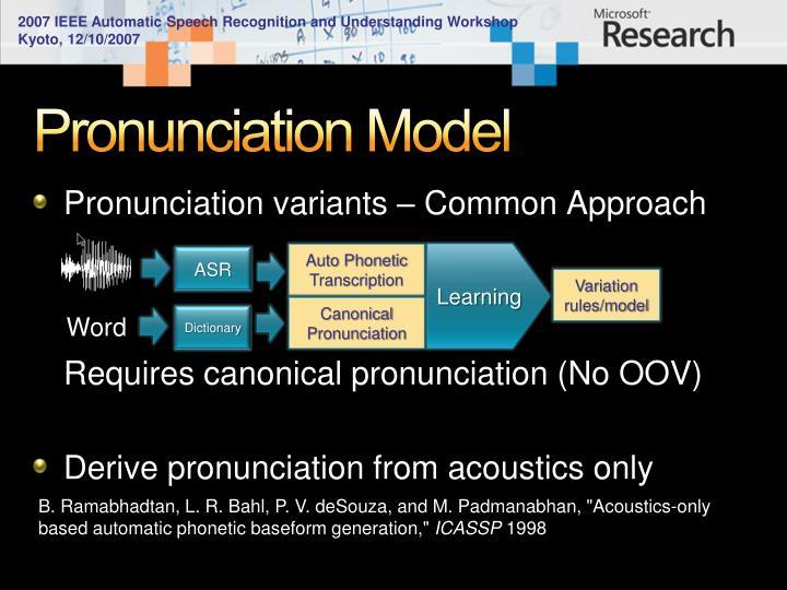 Pronunciation Model