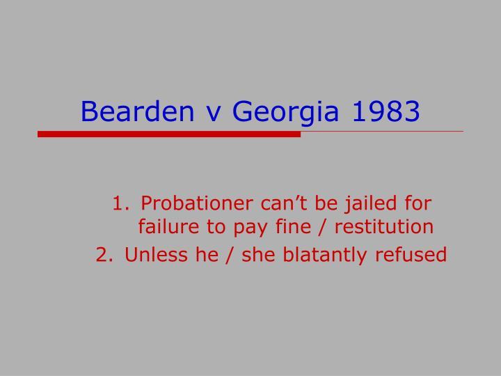 Bearden v Georgia 1983