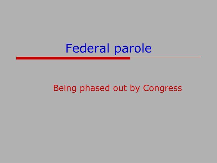 Federal parole