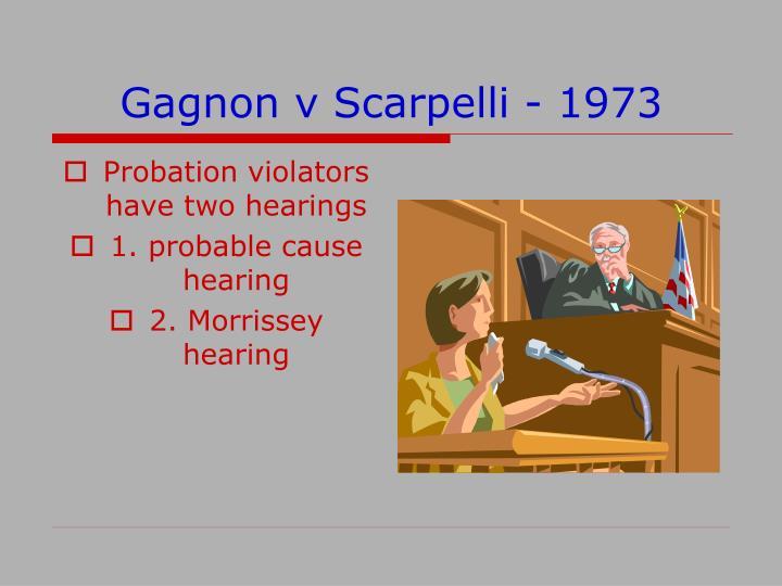 Gagnon v Scarpelli - 1973