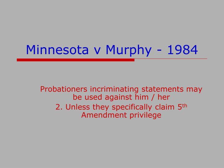 Minnesota v Murphy - 1984