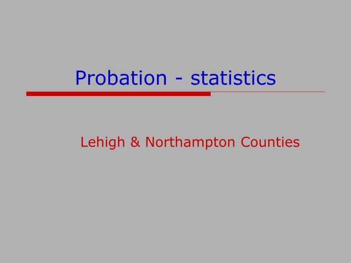 Probation - statistics