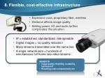 8 flexible cost effective infrastructure