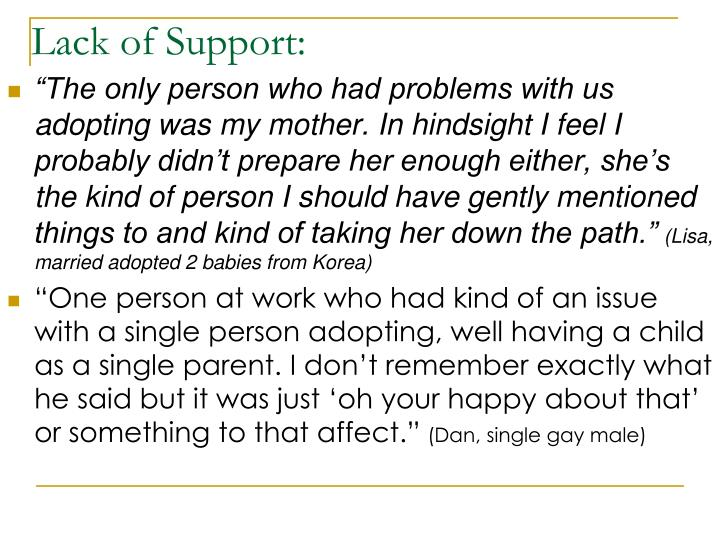 Lack of Support: