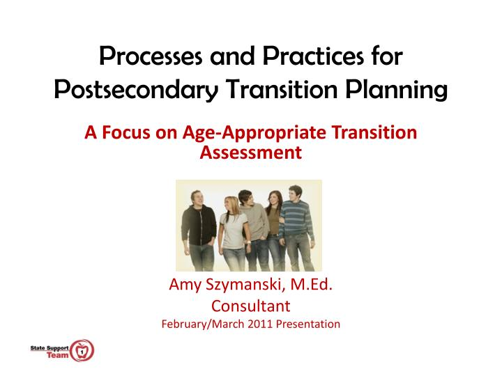processes and practices for postsecondary transition planning n.