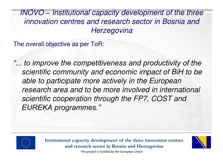 INOVO – Institutional capacity development of the three innovation centres and research sector in ...