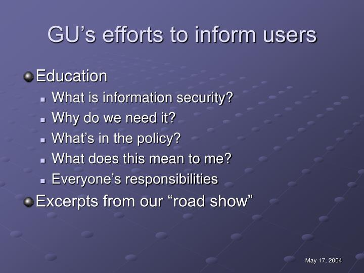 GU's efforts to inform users