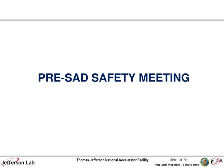 pre sad safety meeting n.