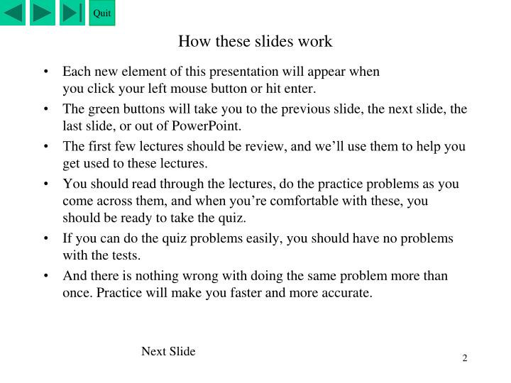 How these slides work