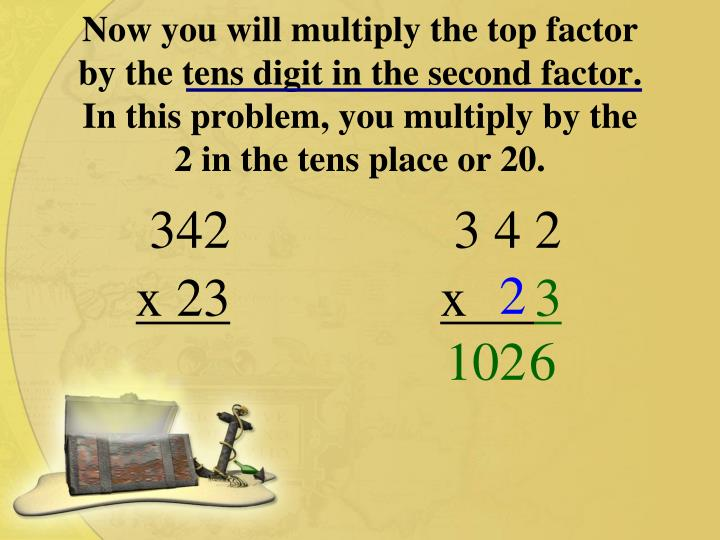 Now you will multiply the top factor by the tens digit in the second factor.  In this problem, you m...