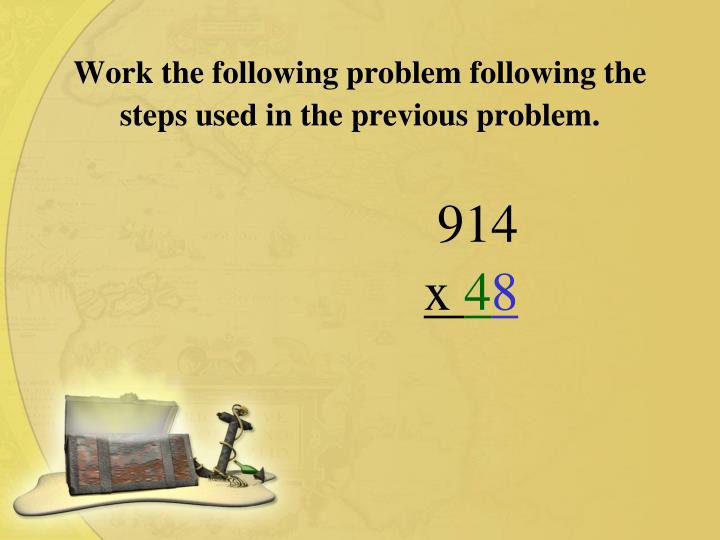 Work the following problem following the steps used in the previous problem.