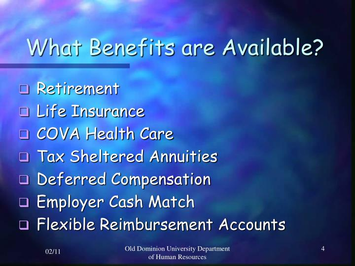 What Benefits are Available?