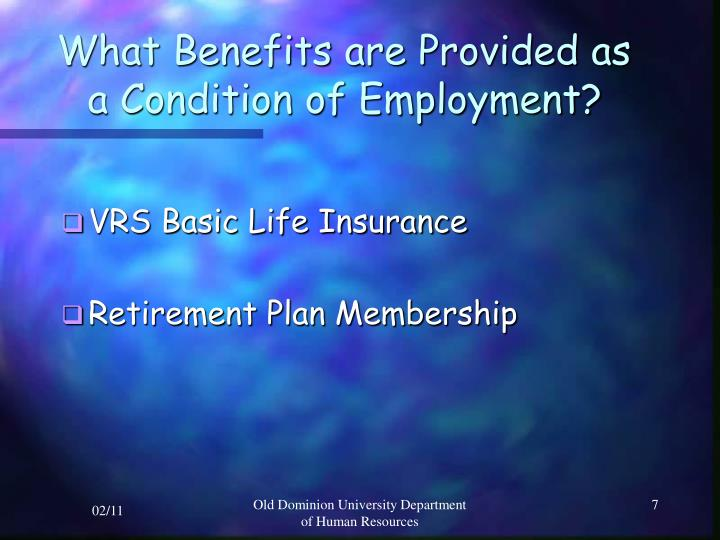 What Benefits are Provided as
