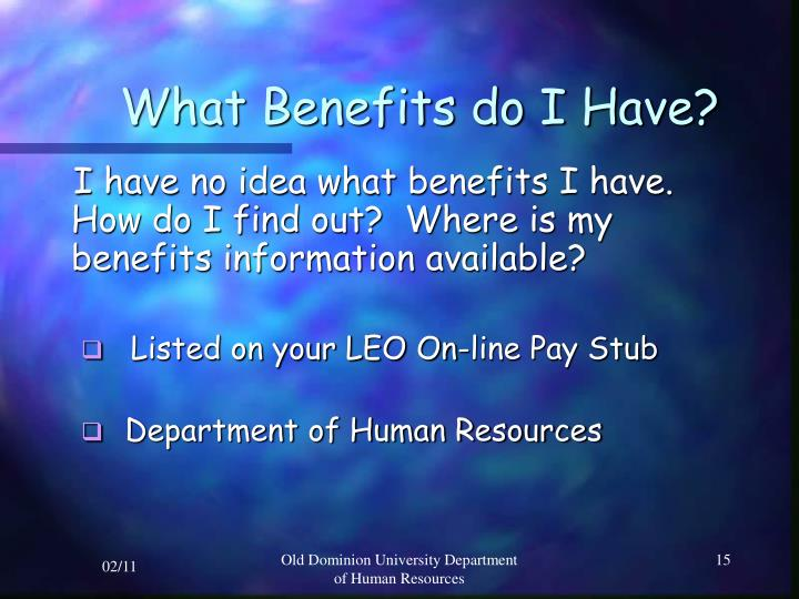 What Benefits do I Have?