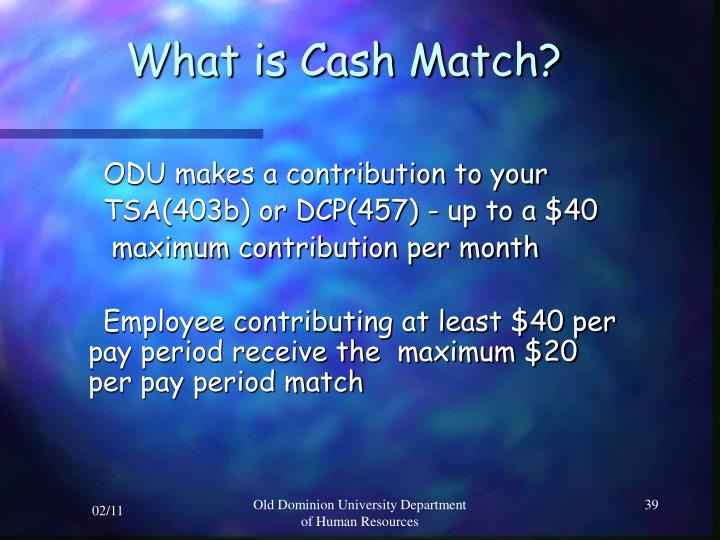 What is Cash Match?