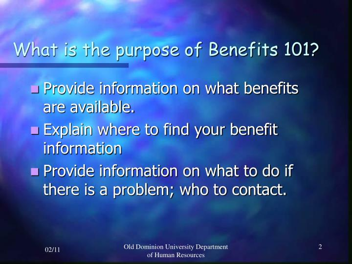 What is the purpose of benefits 101