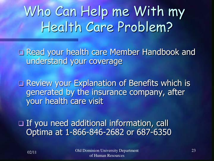 Who Can Help me With my       Health Care Problem?