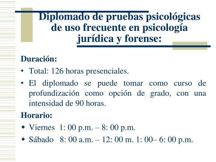 Diplomado de pruebas psicológicas de uso frecuente en psicología jurídica y forense: