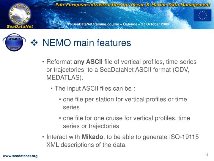 NEMO main features