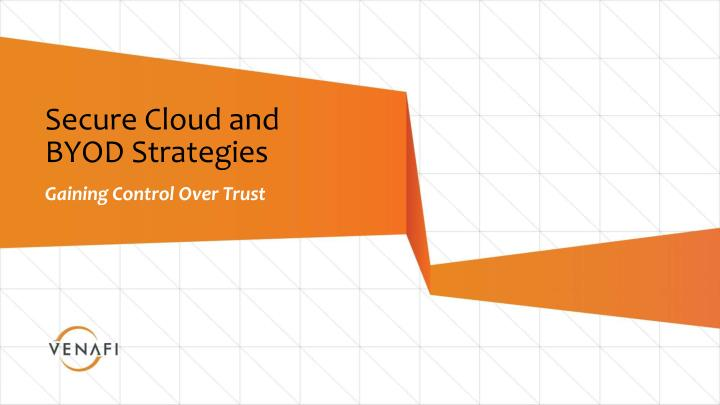 secure cloud and byod strategies n.