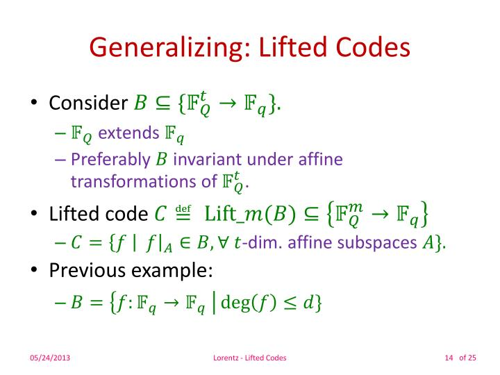 Generalizing: Lifted Codes