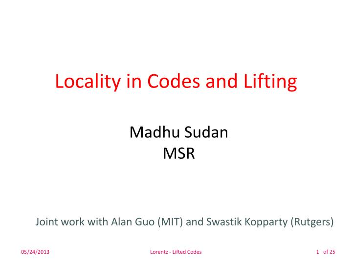 Locality in codes and lifting