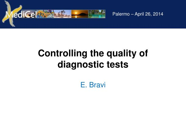 controlling the quality of diagnostic tests