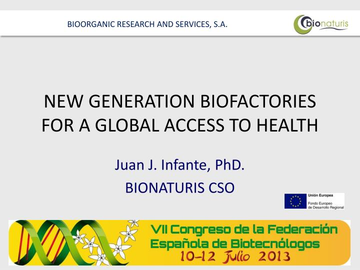 new generation biofactories for a global access to health n.
