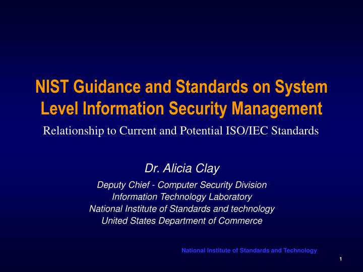 nist guidance and standards on system level information security management n.