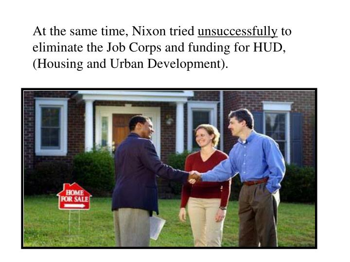 At the same time, Nixon tried