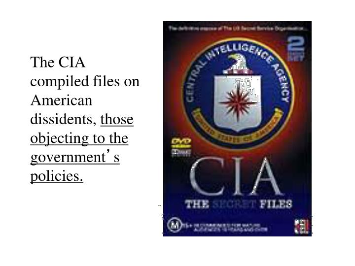 The CIA compiled files on American dissidents,
