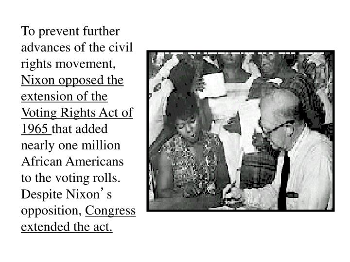 To prevent further advances of the civil rights movement,