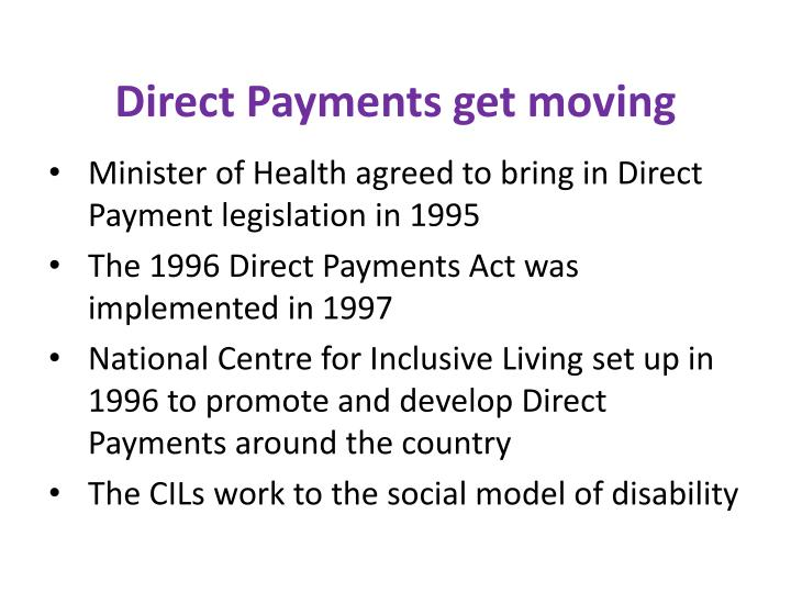 Direct Payments get moving