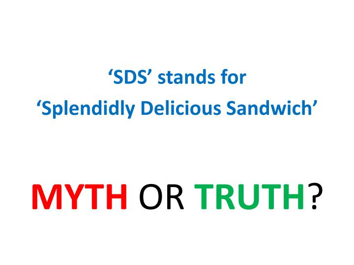 'SDS' stands for