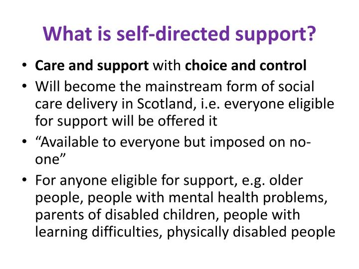 What is self-directed support?