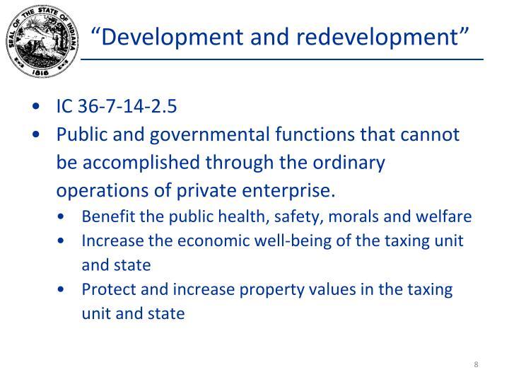"""Development and redevelopment"""