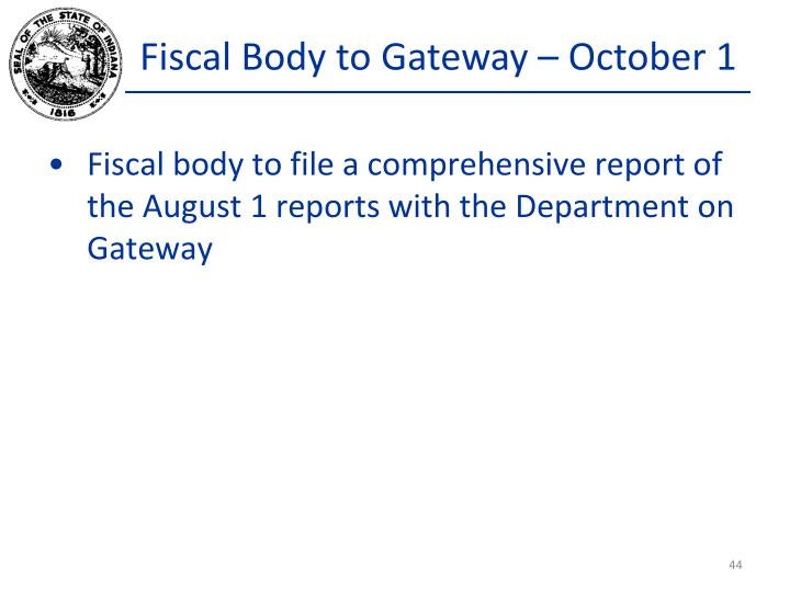Fiscal Body to Gateway – October 1