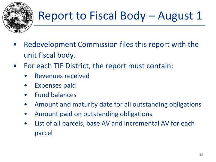 Report to Fiscal Body – August 1