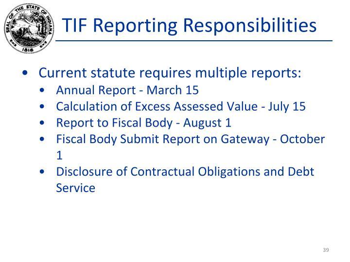 TIF Reporting Responsibilities