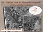 le 21 f vrier 1916 les allemands attaquent c est la bataille de verdun