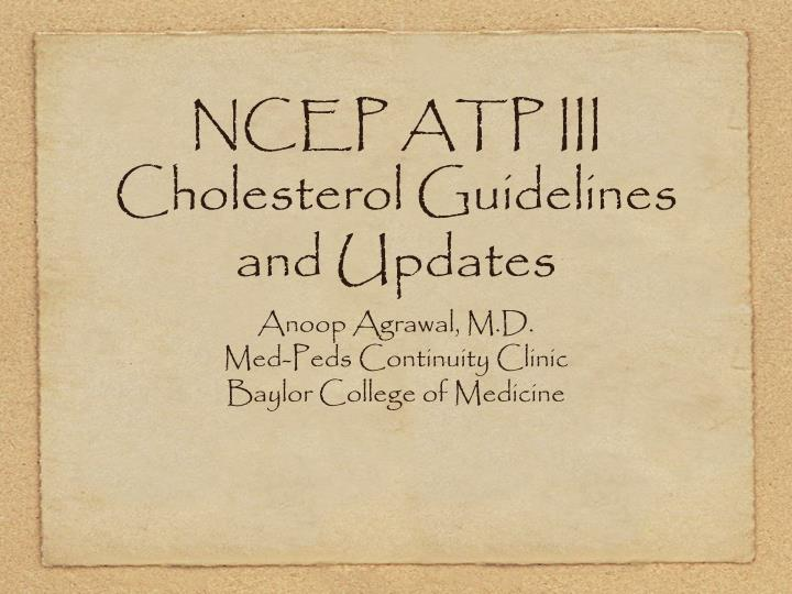 ncep atp iii cholesterol guidelines and updates n.