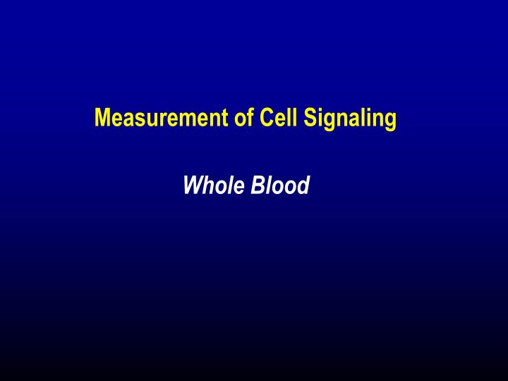 Measurement of Cell Signaling