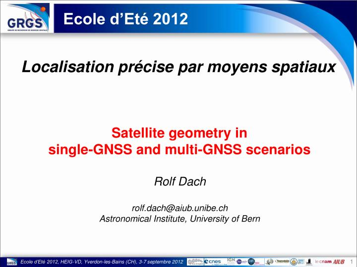 PPT - Satellite geometry in single-GNSS and multi-GNSS scenarios