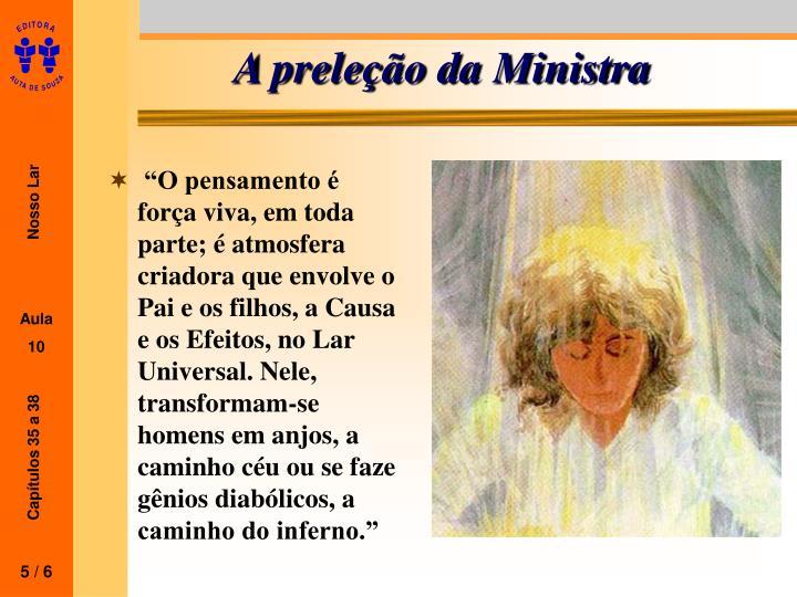 A preleção da Ministra
